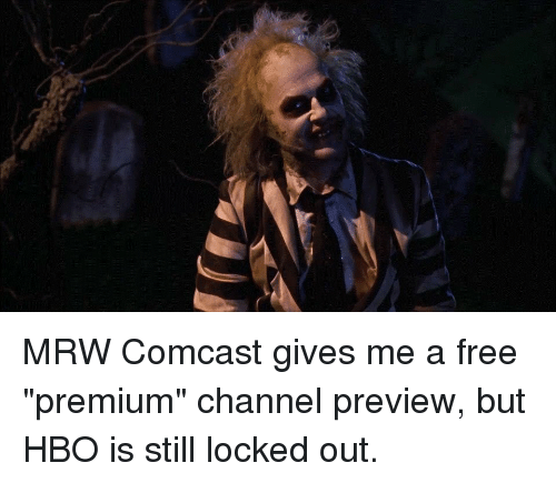 MRW Comcast Gives Me a Free Premium Channel Preview but HBO Is Still
