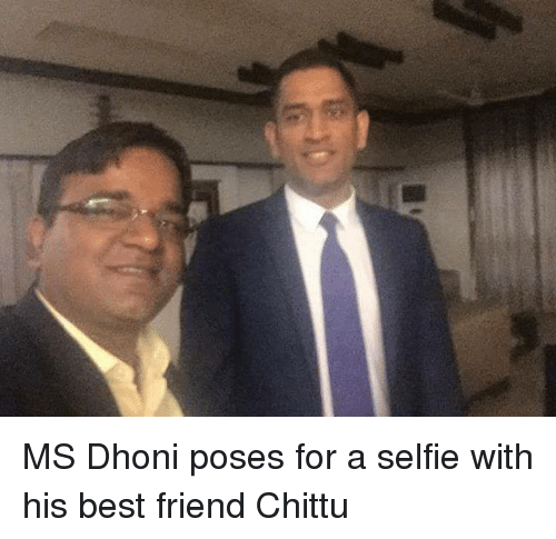 Best Friend, Memes, and Selfie: MS Dhoni poses for a selfie with his best friend Chittu