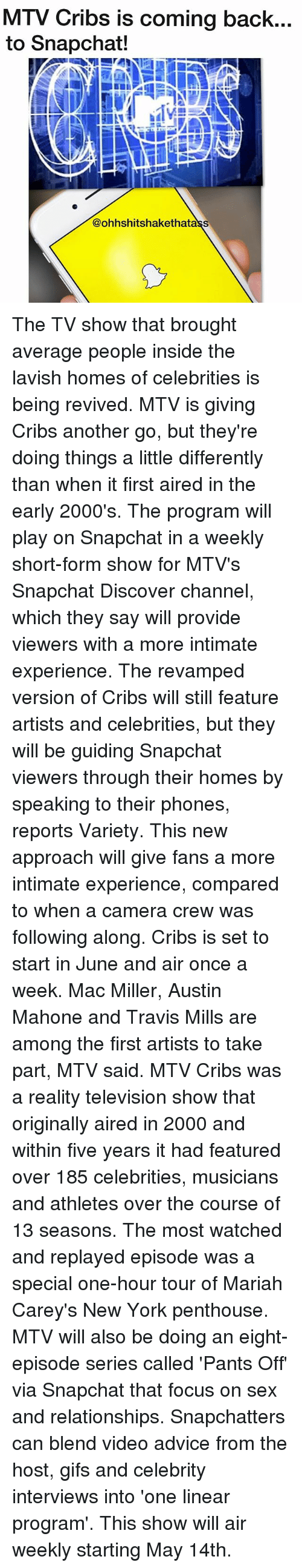 MTV Cribs Is Coming Back to Snapchat! the TV Show That