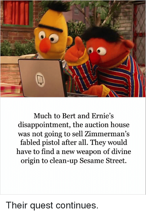 Much To Bert And Ernie S Disappointment The Auction House