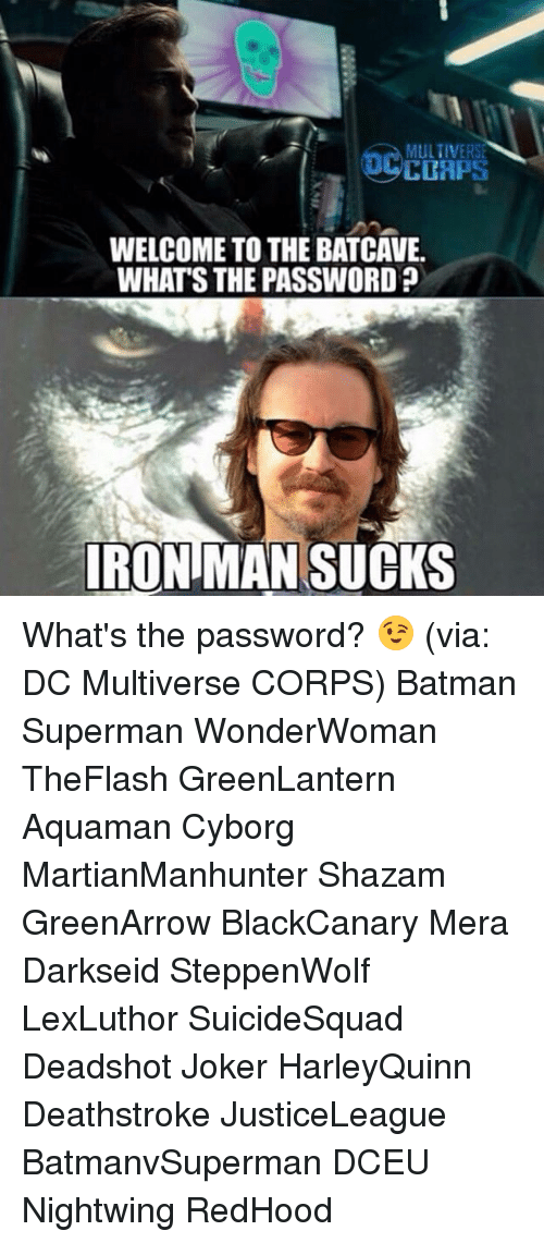 Batman, Iron Man, and Joker: MULTIVERS CCAPS WELCOME TO THE BATCAVE. WHATS