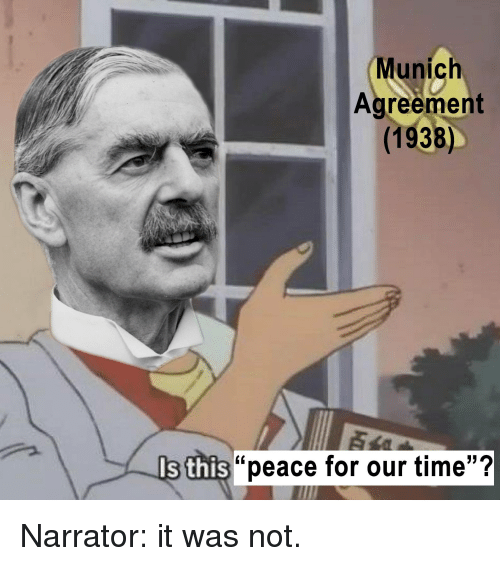 Munich Agreement 1938 I Ss S This Peace For Our Time History