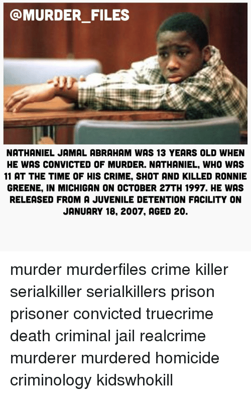 MURDER FILES NATHANIEL JAMAL ABRAHAM WAS 13 YEARS OLD WHEN HE WAS