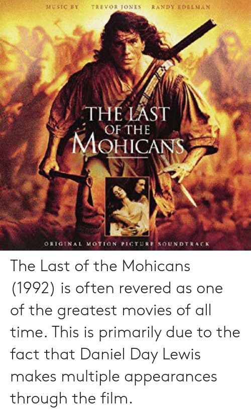 MUSIC BY TREVOR JONES RANDY EDELMAN THE LAST OF THE MOHICANS