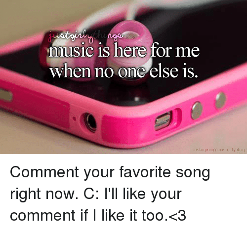Comment Your Favorite Song