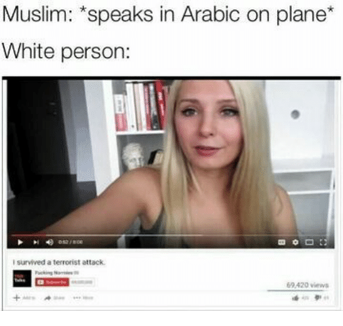 muslim speaks in arabic on plane white person survived a 20876565 ✅ 25 best memes about arab arab memes,Funny Arab Meme Airplane