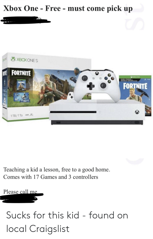 Must Come Pick Up Xbox One Free - XBOXONES FORTNITE ...
