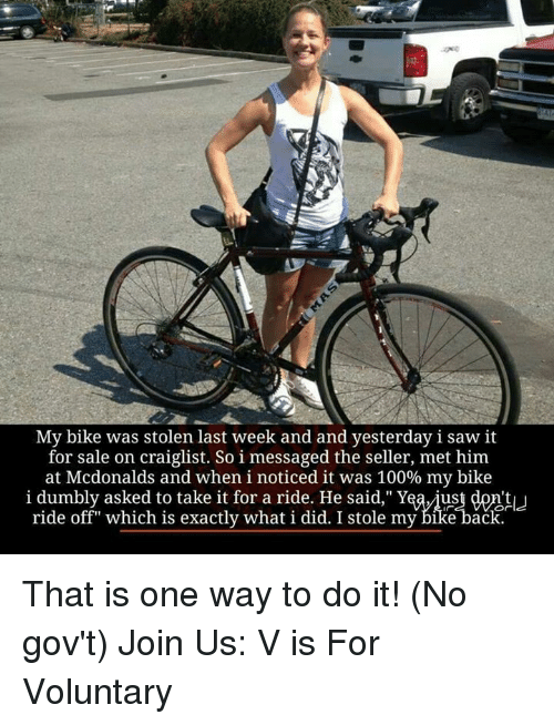 My Bike Was Stolen Last Week And And Yesterday I Saw It For Sale On