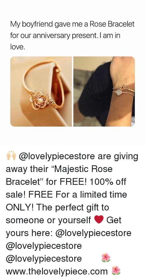 "Anaconda, Love, and Memes: My boyfriend gave me a Rose Bracelet  for our anniversary present. I am in  love. 🙌🏼 @lovelypiecestore are giving away their ""Majestic Rose Bracelet"" for FREE! 100% off sale!⠀ FREE For a limited time ONLY! The perfect gift to someone or yourself ❤️ Get yours here: @lovelypiecestore @lovelypiecestore @lovelypiecestore ⠀⠀ ⠀⠀ 🌺 www.thelovelypiece.com 🌺"
