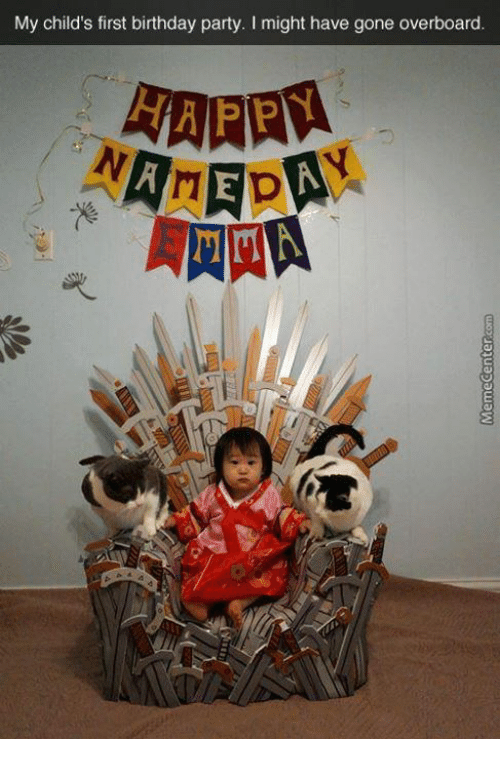My Child's First Birthday Party I Might Have Gone ...