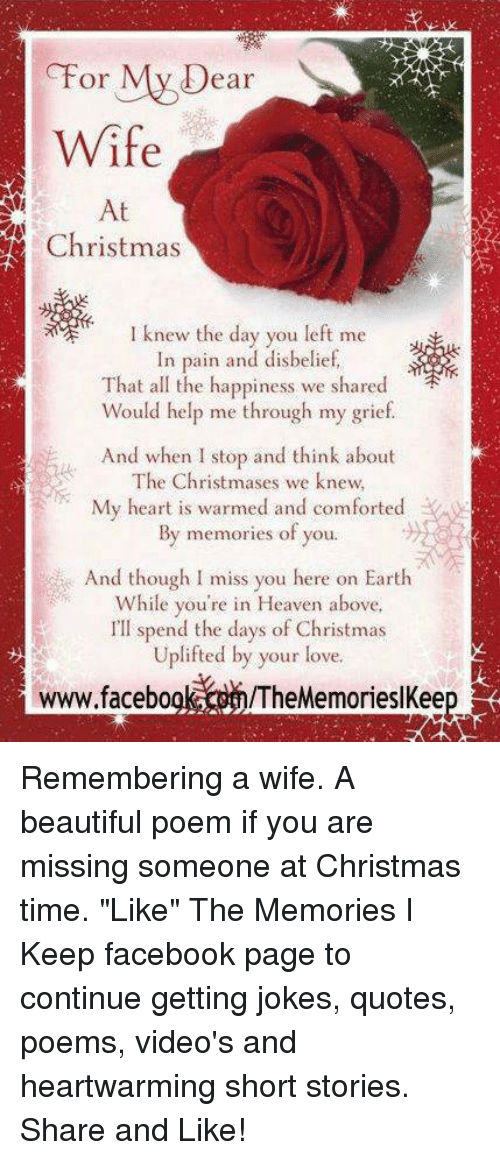 My D or Ear Wife at Christmas I Knew the Day You Left Me in ...
