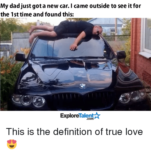 My New Car Quotes: My Dad Just Got New Car I Came Outside To See It For The