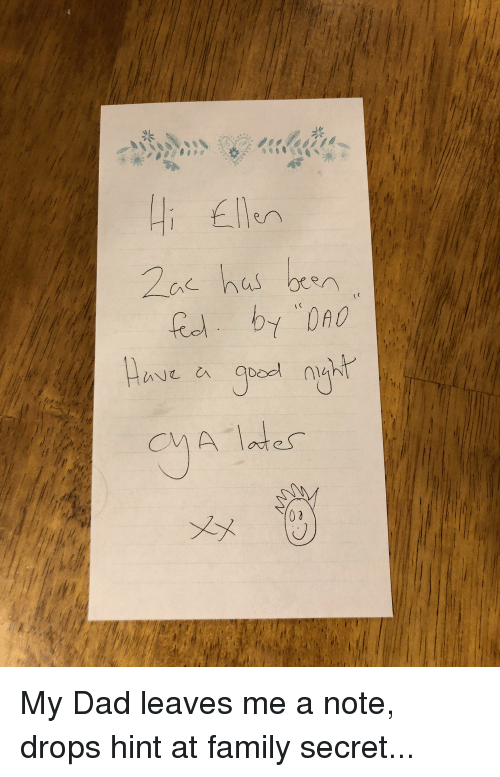 My Dad Leaves Me A Note Drops Hint At Family Secret Dad Meme On Meme