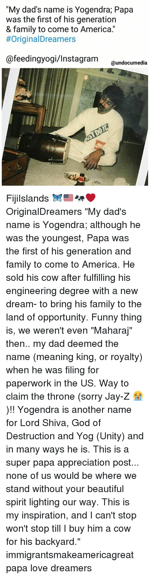 America Beautiful And Dad My Dads Name Is Yogendra Papa Was The