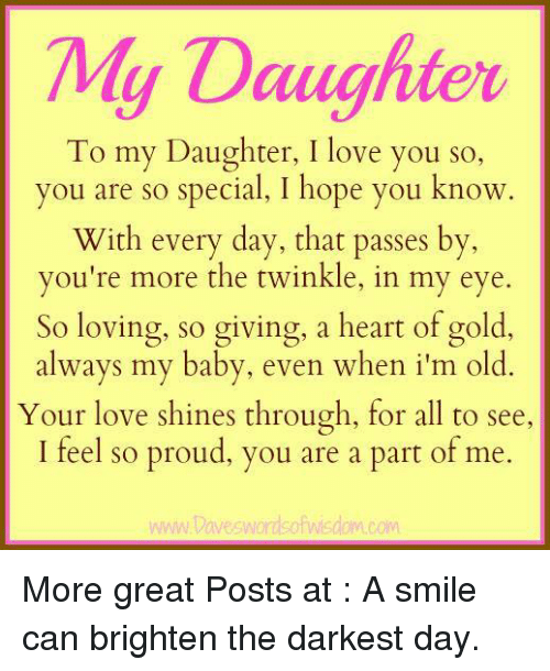 My Daughter To My Daughter I Love You So You Are So Special I Hope