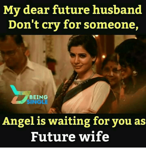 25 Best Memes About Dear Future Husband Dear Future Husband Memes