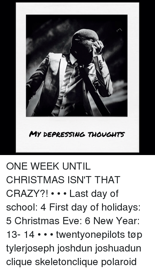 clique memes and new years my depressing thoughts one week until christmas isn - What Day Of The Week Is Christmas On