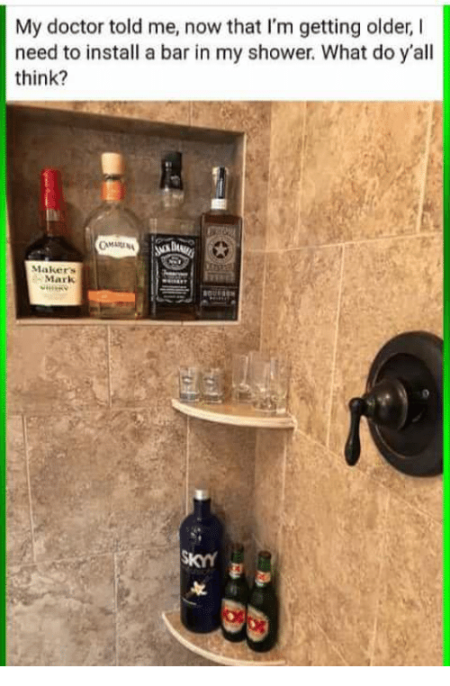 Doctor, Shower, And Bar: My Doctor Told Me, Now That Iu0027