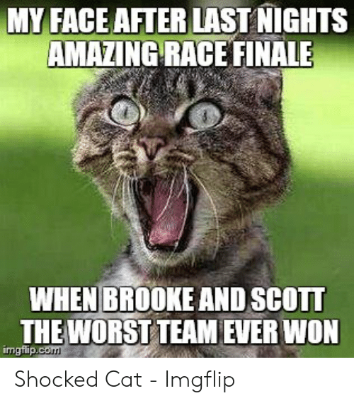 MY FACE AFTER LAST NIGHTS AMAZING RACE FINALE WHEN BROOKE