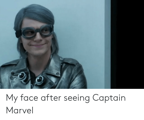 Marvel Comics, Marvel, and Captain Marvel: My face after seeing Captain Marvel