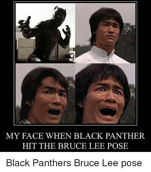 Funny Black And Black Panther My Face When Black Panther Hit The Bruce
