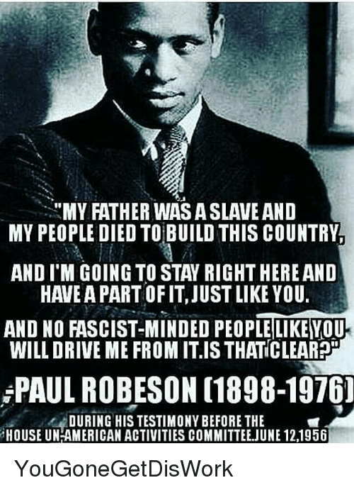 Image result for paul robeson no fascist minded person