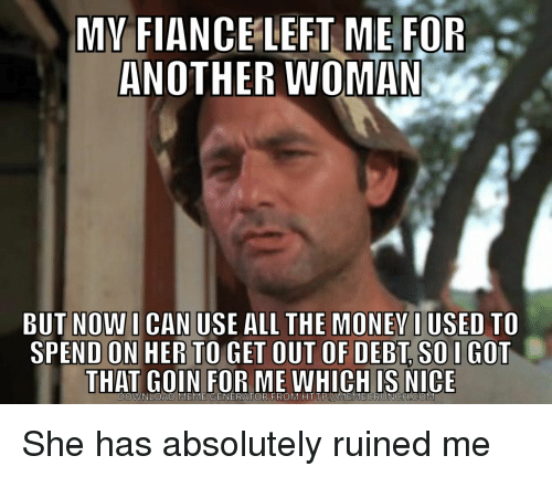 left me for another woman