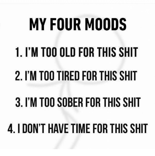 my four moods 1 im too old for this shit 9545490 listen here u little shit boost mobile account meme on me me,Boost Mobile Meme