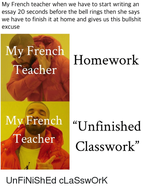 How To Write A Proposal Essay Teacher Home And Homework My French Teacher When We Have To Start Writing Great Gatsby Essay Thesis also Persuasive Essay Examples For High School My French Teacher When We Have To Start Writing An Essay  Seconds  Essay About Good Health