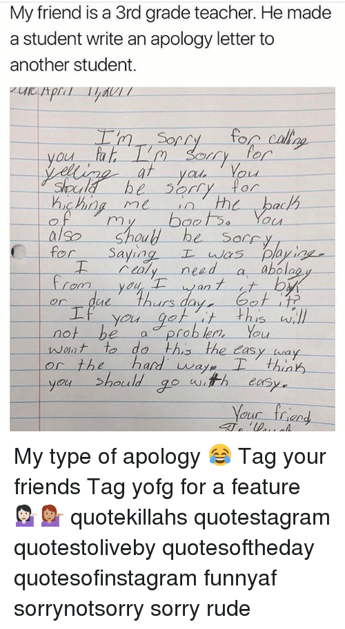 My Friend Is a 3rdgrade Teacher He Made a Student Write an Apology