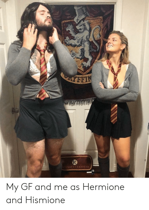Hermione, And, and My Gf: My GF and me as Hermione and Hismione