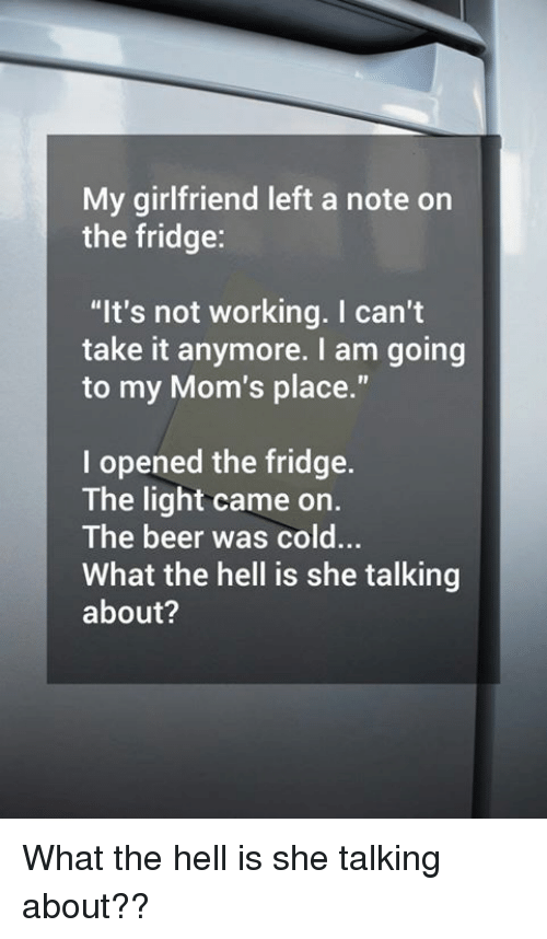 My Girlfriend Left a Note on the Fridge It's Not Working I