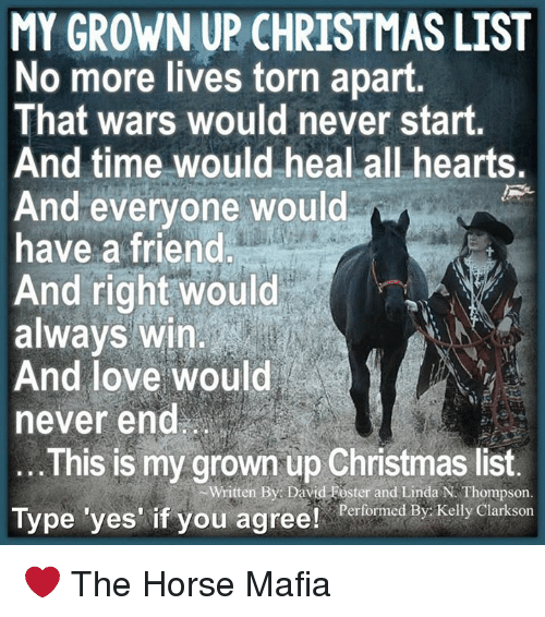 My Grown Up Christmas List No More Lives Torn Apart That Wars Would