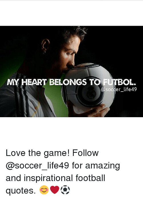 My Heart Belongs To Futbol Soccer Life49 Love The Game Follow For