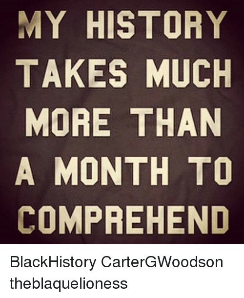 Home Market Barrel Room Trophy Room ◀ Share Related ▶ blackhistory memes History 🤖 more month much Takes Than Ofi Telled Blackpower next collect meme → Embed it next → MY HISTORY TAKES MUCH MORE THAN A MONTH TO COMPREHEND BlackHistory CarterGWoodson theblaquelioness Meme blackhistory memes History 🤖 more month much Takes Than blackhistory blackhistory memes memes History History 🤖 🤖 more more month month much much Takes Takes Than Than found @ 255 likes ON 2018-03-05 18:31:50 BY me.me source: instagram view more on me.me