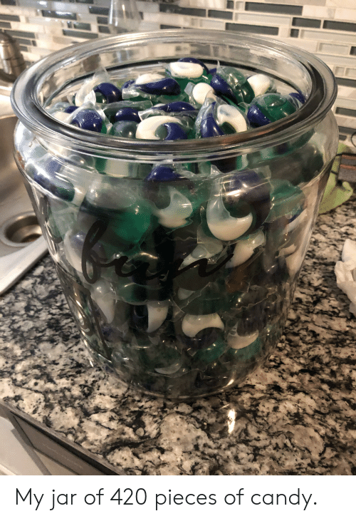 Candy,  Jar, and 420-: My jar of 420 pieces of candy.