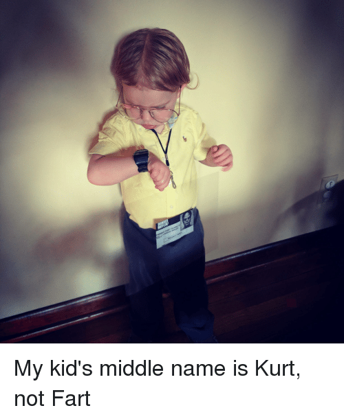 And Name My Kurt Middle Not Fart Is the buttons