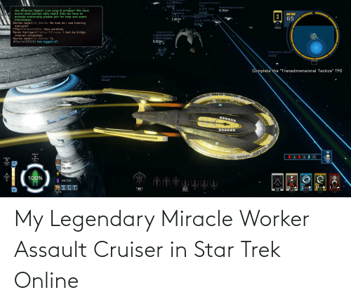 Star Trek, Star, and Star Trek Online: My Legendary Miracle Worker Assault Cruiser in Star Trek Online