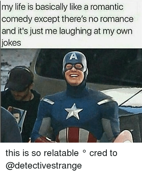 my life is basically like a romantic comedy except theres 20793276 ✅ 25 best memes about romantic comedy romantic comedy memes