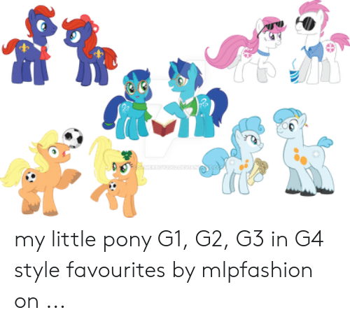 My Little Pony G1 G2 G3 in G4 Style Favourites by Mlpfashion