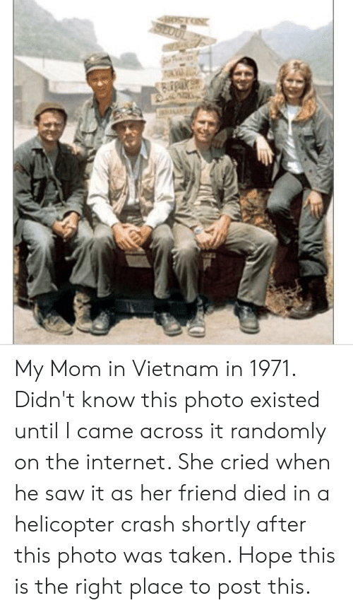 My Mom In Vietnam In 1971 Didnt Know This Photo Existed Until I