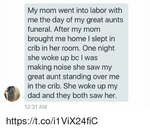 Memes And Funeral My Mom Went Into Labor With Me The Day