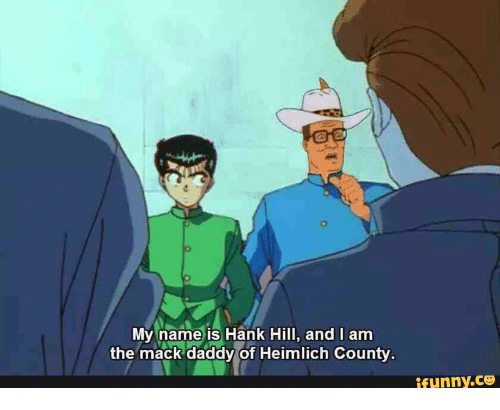 Funny Hank Hill And Name My Is I