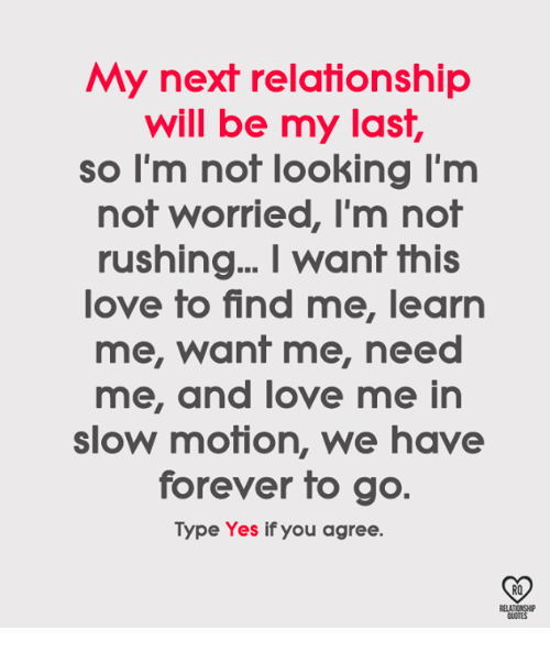 i m not looking for a relationship