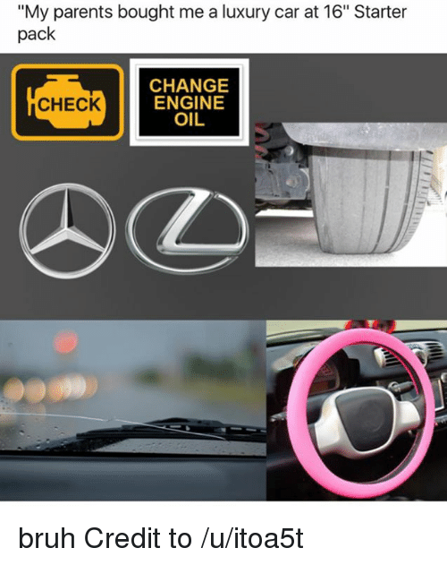 My Parents Bought Me A Luxury Car At 16 Starter Pack Change Engine