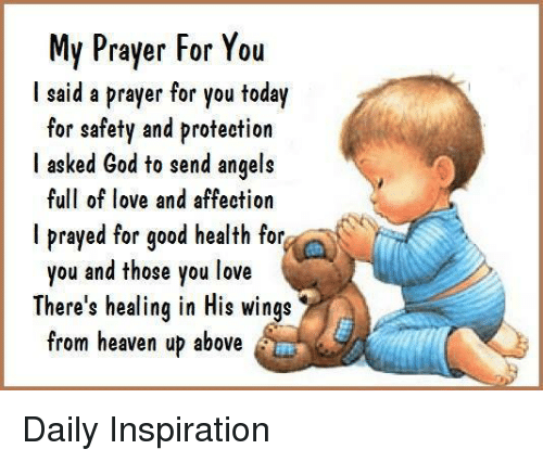 My Prayer for You I Said a Prayer for You Today for Safety and