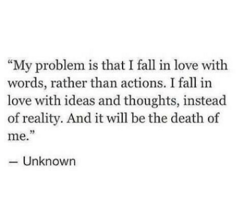 Fall Love And Memes My Problem Is That I Fall In Love