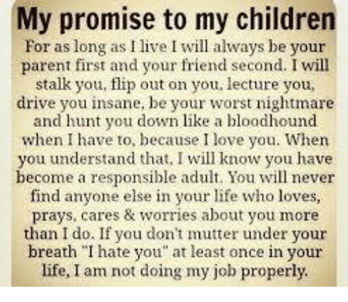 My Promise To My Children For As Long As I Live I Will Always Be