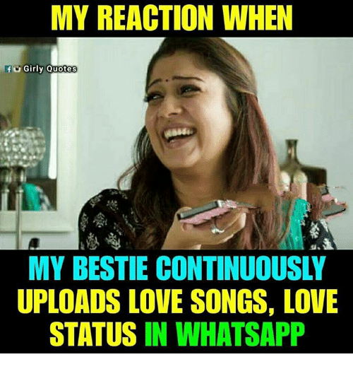 My Reaction When Girly Quotes My Bestie Continuously Uploads Love