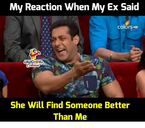 My Reaction When My Ex Said Colors HD LAUGHING She Will Find Someone